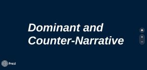 Dominant and Counter-Narrative
